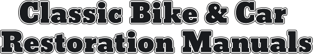 Classic Bike and Car Restoration Manuals