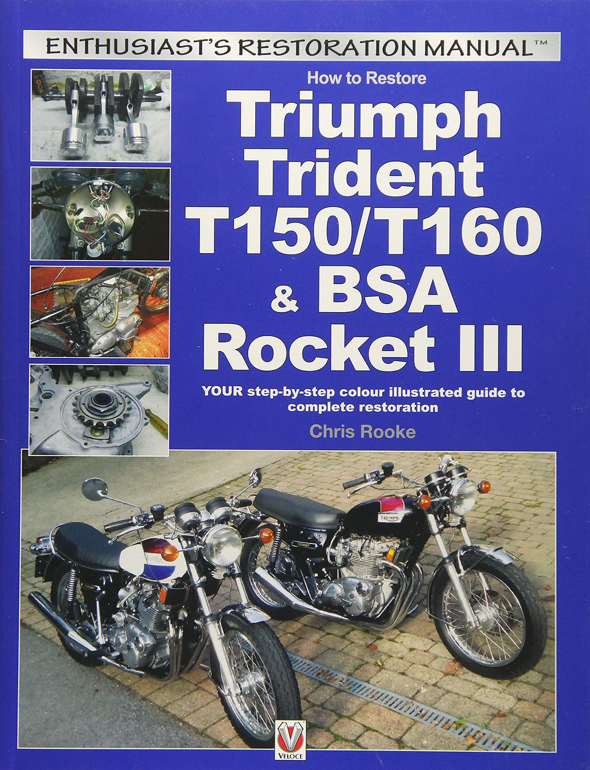 Triumph Trident and BSA Rocket III Restoration Manual front cover